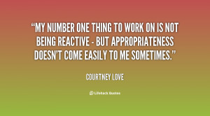 File Name : quote-Courtney-Love-my-number-one-thing-to-work-on-96207 ...