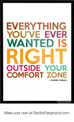 Jennifer aniston quotes sayings comfort zone life