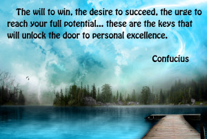 to win, the desire to succeed, the urge to reach your full potential ...