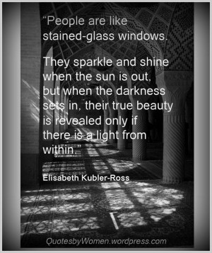 ... lights versus elizabeth kubler ross quotes quotes wisdom stained glass