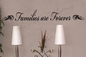Families are forever 5x36 Vinyl Lettering Wall Quotes Words Sticky Art