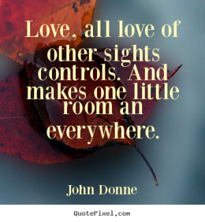 ... john donne more love quotes friendship quotes inspirational quotes