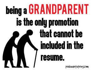 Being a grandparent is the promotion that can't be included in the ...