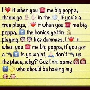 ... Jajaja, Big Poppa, Notorious Big Quotes, Emojis Small, Emojis Texts