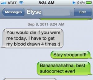 funny auto-correct texts - Words of Encouragement