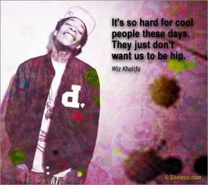 Wiz Khalifa Famous Quotes