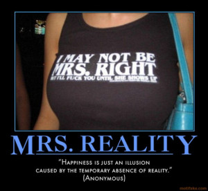 reality-life-time-woman-t-shirt-fun-quote-mrs-right-happynes ...