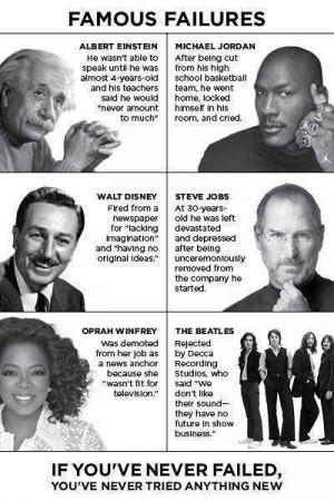FAIL inspiration quote I've you've never failed, you've never tried ...