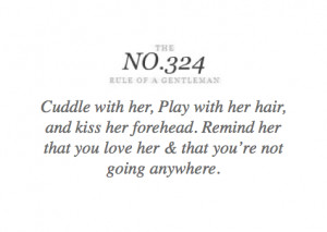 rules #gentlemen #love #quote #reassure