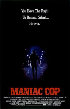 SCREENINGS IN NYC]: MANIAC COP (1988) & RELENTLESS (1989)