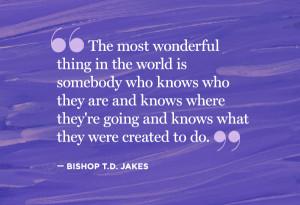 Bishop T.D. Jakes quote