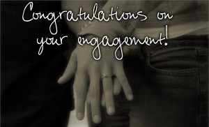 Congratulations: Your Engagement