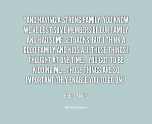 ... Pictures lost some members our family brett favre lifehack quotes