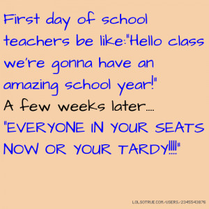 First day of school teachers be like: