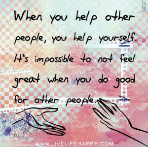 Helping others helps you