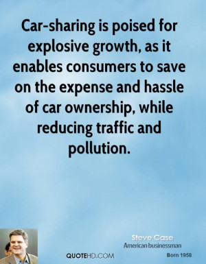 Car-sharing is poised for explosive growth, as it enables consumers to ...