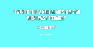 quote-Chris-Daughtry-i-wanted-to-be-a-martial-arts-11331.png