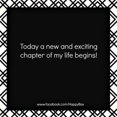 ... new and exciting chapter of my life begins! #affirmations #quotes More