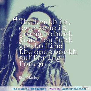 """Truth is…"""" Bob Marley motivational inspirational love life quotes ..."""