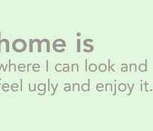 Feel Ugly Quotes http://quotespictures.com/quotes/mistake-quotes ...