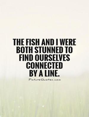 Fishing Quotes Fish Quotes Funny Fishing Quotes