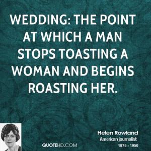 Helen Rowland Wedding Quotes