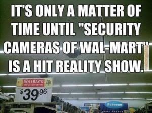 Funny-memes-security-cameras-of-walmart