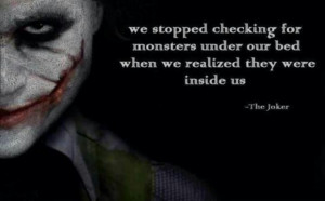 Inspiring quote by The Joker