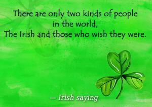 Irish saying on being irish