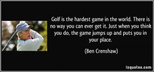 ... way-you-can-ever-get-it-just-when-you-think-you-ben-crenshaw-44218.jpg