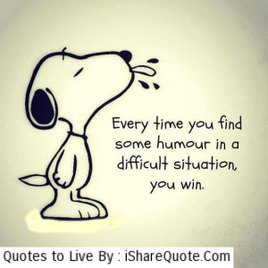 Every time you find some humour….