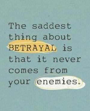 Quotes- Betrayal