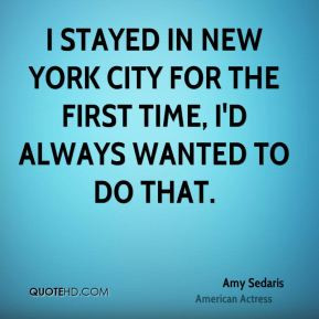More Amy Sedaris Quotes
