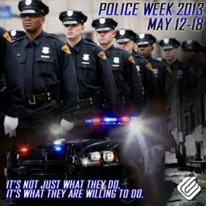 Police Officer Hero Quotes Police week runs from may 12-