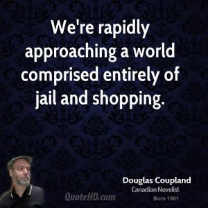 Doug Coupland Quotes