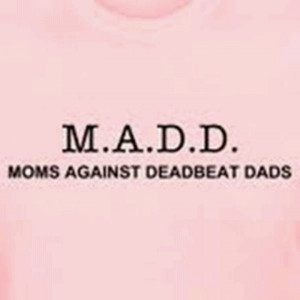 deadbeat dad quotes funny quotes about deadbeat dads deadbeat dad ...