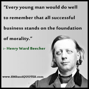 Every young man would do well to remember that all successful business ...