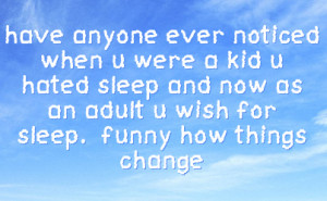 Funny How Things Change Quotes