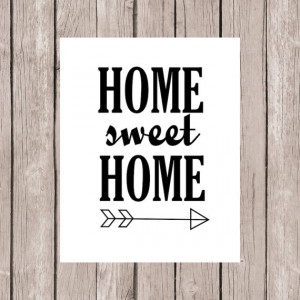 Quote Printable, Printable Quote Art, Home Decor, Home Sweet Home ...