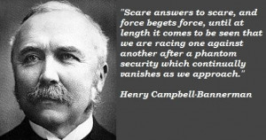 Henry campbell bannerman famous quotes 3