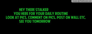 quotes about facebook stalkers