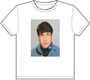 ROD BLAGOJEVICH MUG SHOT T SHIRT TEE PICTURE PHOTO mugshot blago