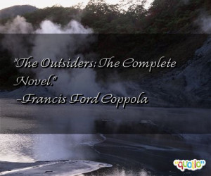 The Outsiders : The Complete Novel .