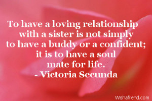 To have a loving relationship with a sister is not simply to have a ...