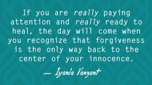 From Forgiveness: 21 Days to Forgive Everyone for Everything by Iyanla ...