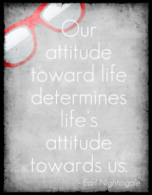 ... attitude towards us. Earl Nightingale #quote https://www.facebook.com