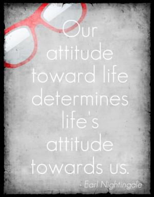 ... attitude towards us. Earl Nightingale #quote https://www.facebook.com