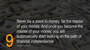 be your money s master not it s slave