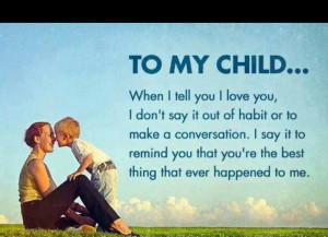 quotes sayings poems poetry pic ... Inspiration, Quotes, To My Sons ...