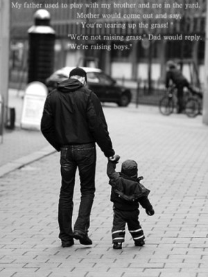 quotes about dads, fatherhood parenting inspirational quotes